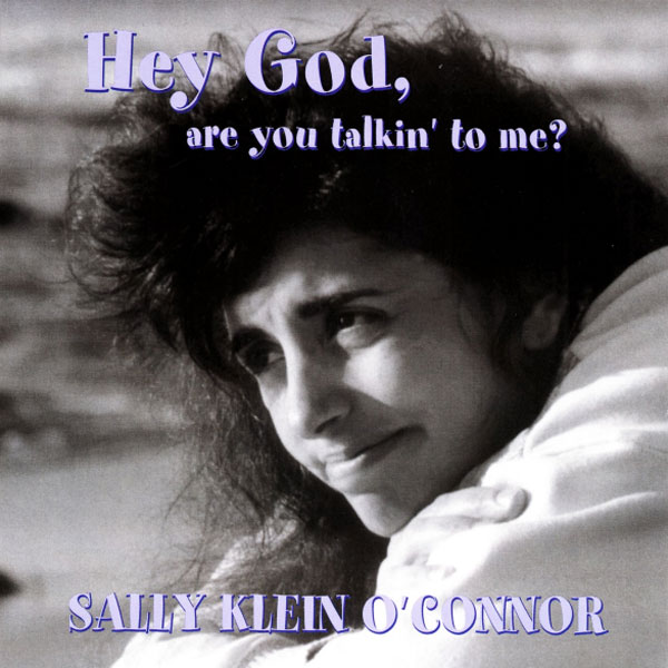 Hey God Are You Talkin' to Me