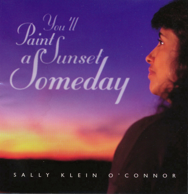 You'll Paint a Sunset Someday CD